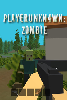 PLAYERUNKN4WN: Zombie