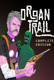 Organ Trail. Complete Edition