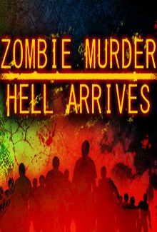 Zombie Murder 2: Hell Arrives