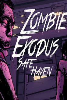 Zombie Exodus: Safe Haven