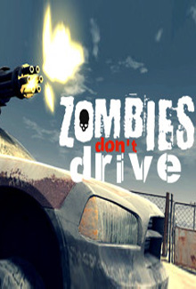 Zombies Don't Drive
