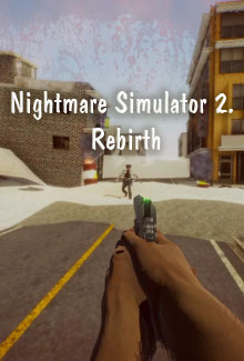 Nightmare Simulator 2. Rebirth